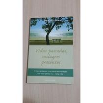 Livro: Vidas Passadas, Milagres Presentes - Denise Linn