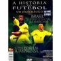 A Historia Do Futebol Um Jogo Magico Dvd Duplo