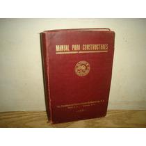Manual Para Constructores, Fundidora De Acero Monterrey-1937