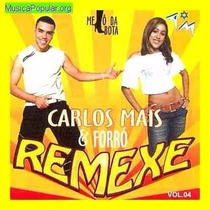 Cd Carlos Mais & Forró Remexe -melô Da Bota Vol 4