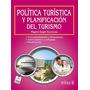 Politica Turistica Y Planificacion Del Turism; Envío Gratis