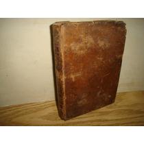 Antiguo - Sermones Del P. Carlos Frey De Neuville - 1788
