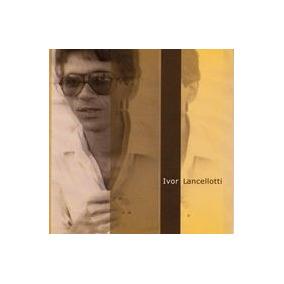 Cd Ivor Lancellotti - Nas Asas Da Ilusao (2000)