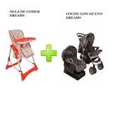 Combo Silla D/comer+coche Cuna Paseo C/huevito,y Base Dreams