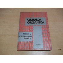 Serie Schaum, Quimica Organica, Por Herbert Meislich 1978