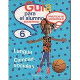 Guia Para El Alumno Bonaerense Lengua /sociales 6 Santillana