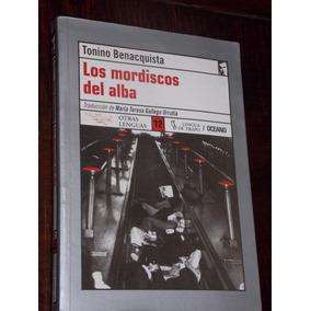 Tonino Benacquista Los Mordiscos Del Alba 2002