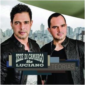 Zezé Di Camargo & Luciano - Teorias - Cd - Frete Grátis