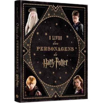 Livro - O Livro Dos Personagens De Harry Potter - (incrível)