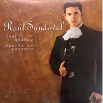 Cd Raul Sandoval Cuanto Te Quiero Promo Usado