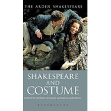 Shakespeare And Costume (hb) Lennox Patrici Bloomsbury