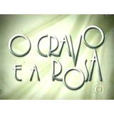 Novela O Cravo E A Rosa Completa Exib. Original Em 75 Dvds
