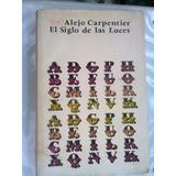 El Siglo De Las Luces Alejo Carpentier 1974 La Habana