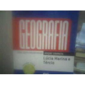 Geografia- Série Novo Ensino Médio Lúcia Marina - Tércio