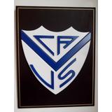 Cuadro Escudo Fútbol C.a. Vélez Sarsfield Madera C/ Relieve
