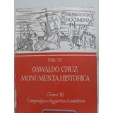 Livro - Oswaldo Cruz - Monumenta Historica Vol 6
