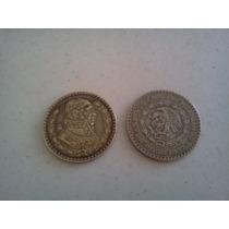 2 Monedas Antiguas De Un Peso De Los 50´s Y 60´s Plata .100