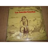 Las Cuerdas Gauchas - Vinilo Danzas Fokloricas Arg.-h.diaz