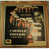 Carnaval Mtvideano, Carmelo Imperio Y Sus Marinos Cantores