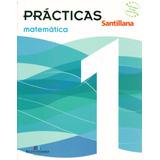 Prácticas Matemática 1 / Santillana