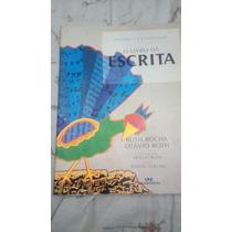 O Livro Da Escrita- Ruth Rocha / Otávio Roth , Usado Em Perf