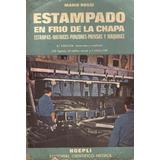 Libro Manual Estampado En Frio De La Chapa