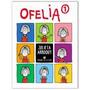 Ofelia 1- Julieta Arroquy- Ediciones De La Flor.
