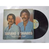 Lp - Taviano E Tavares / Prato Do Dia / Tocantins / 1980
