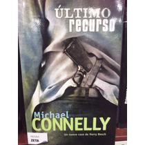 Michael Connelly Último Recurso Un Nuevo Caso De Harry Bosch