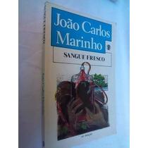 * Livro - Sangue Fresco - João Carlos Marinho Escolha
