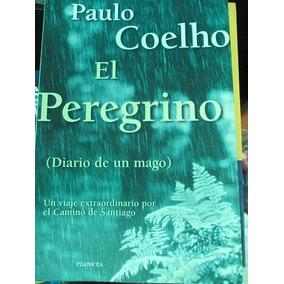 Paulo Coelho El Peregrino Como Nuevo