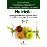 Nutrição - Clinica, Esportiva, Saúde Coletiva Gestão Qualida