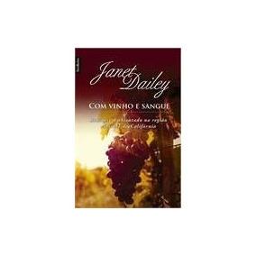 Com Vinho E Sangue - Janet Dailey