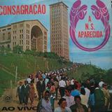Lp Consagração - Cânticos Religiosos - A N. S. Vinil Raro