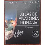 Atlas De Anatomía Humana Netter 6ta Edición, Envío Gratis