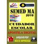 Concurso Semed Sao Luis Ma Cuidador Escolar 2016