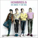 Hombres G - 30 Años Y Un Día (2015) Álbum Digital 3 Cd