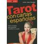 Tarot Con Cartas Españolas - Azul Beltrame - Continente