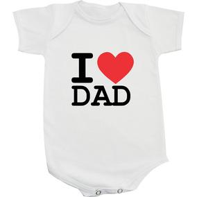 Body Camiseta I Love My Dad Pai Paizao Filhos Papai Coração