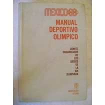 Manual Deportivo Olimpico Mexico 68. Manuales Uteha. $150
