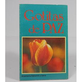 Æ Gotitas De Paz Pensamientos A Rabatté Y Cervi Ele4