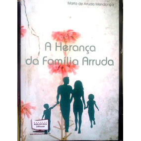 Marta De Arruda Mendonça A Herança Da Familia Arruda Bibliot