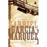 Má Hora - Veneno Da Madrugada - Gabriel Garcia Marquez