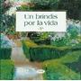 Un Brindis Por La Vida. Lidia María Riba