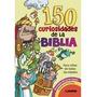 150 Curiosidades De La Biblia - Para Niños De Todas Las Edad