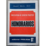 Honorarios. Miguel Bent