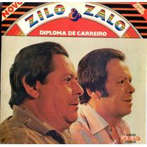 Cd Zilo & Zalo - Diploma De Carreiro - Novo***