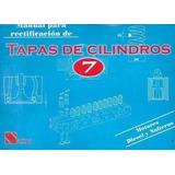 Manual De Rectificación De Tapas Cilindros 7