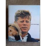 Presidente K E N N E D Y - Vida Em Fotos - Livro