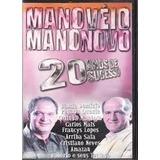 Dvd Mano Véio & Mano Novo -20 Anos De Sucesso